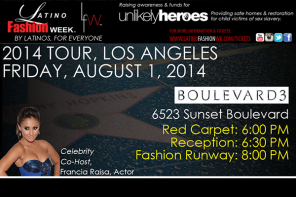 LATINO FASHION WEEK LOS ANGELES!